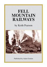 Fell Mountain Railways