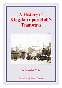 Hull - A History of Kingston upon Hull's Tramways rgb